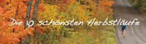 10 schönsten Herbstläufe